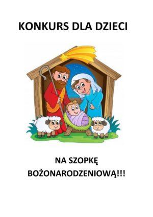 Konkurs dla dzieci na Szopkę Bożonarodzeniową